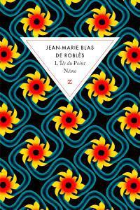 Critique – L'île du point Némo – Jean-Marie Blas de Roblès