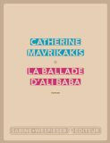 Critique – La ballade d'Ali Baba – Catherine Mavrikakis