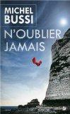 Critique – N'oublier jamais – Michel Bussi