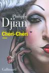 Critique – Chéri-Chéri– Philippe Djian