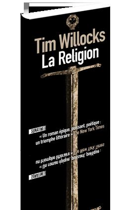 Critique – La religion– Tim Willocks