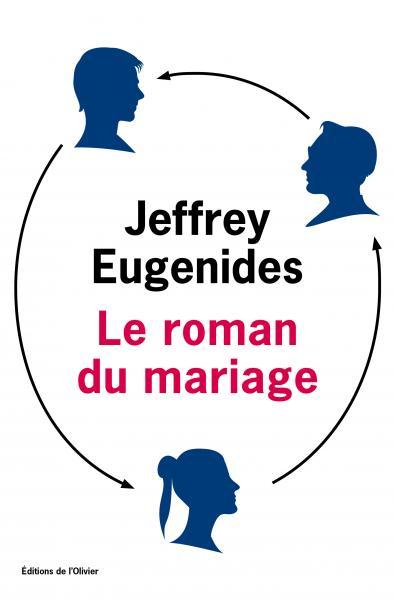 Critique – Le roman du mariage– Jeffrey Eugenides