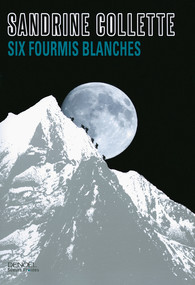Critique – Six fourmis blanches – Sandrine Collette