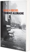 Critique – Terminus Allemagne – Ursula Krechel