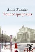 Critique – Tout ce que je suis– Anna Funder