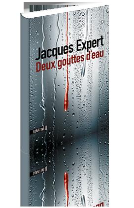 Critique – Deux gouttes d'eau – Jacques Expert