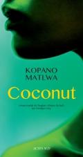 Critique – Coconut– Kopano Matlwa