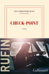 Critique – Check-point – Jean-Christophe Rufin