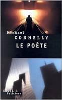 Critique – Le poète– Michael Connelly