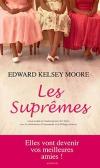 Critique – Les suprêmes– Edward Kelsey Moore
