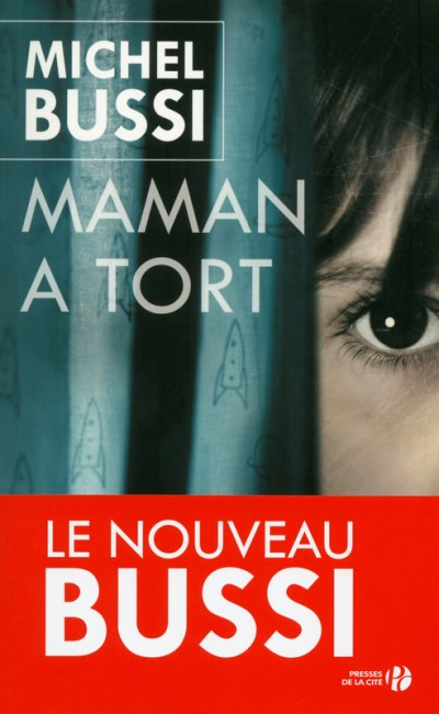 Critique – Maman a tort– Michel Bussi