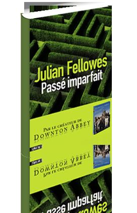 Critique – Passé imparfait– Julian Fellowes