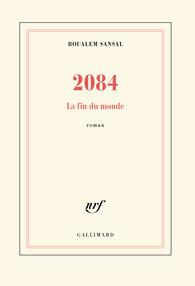 Critique – 2084. La fin du monde– Boualem Sansal