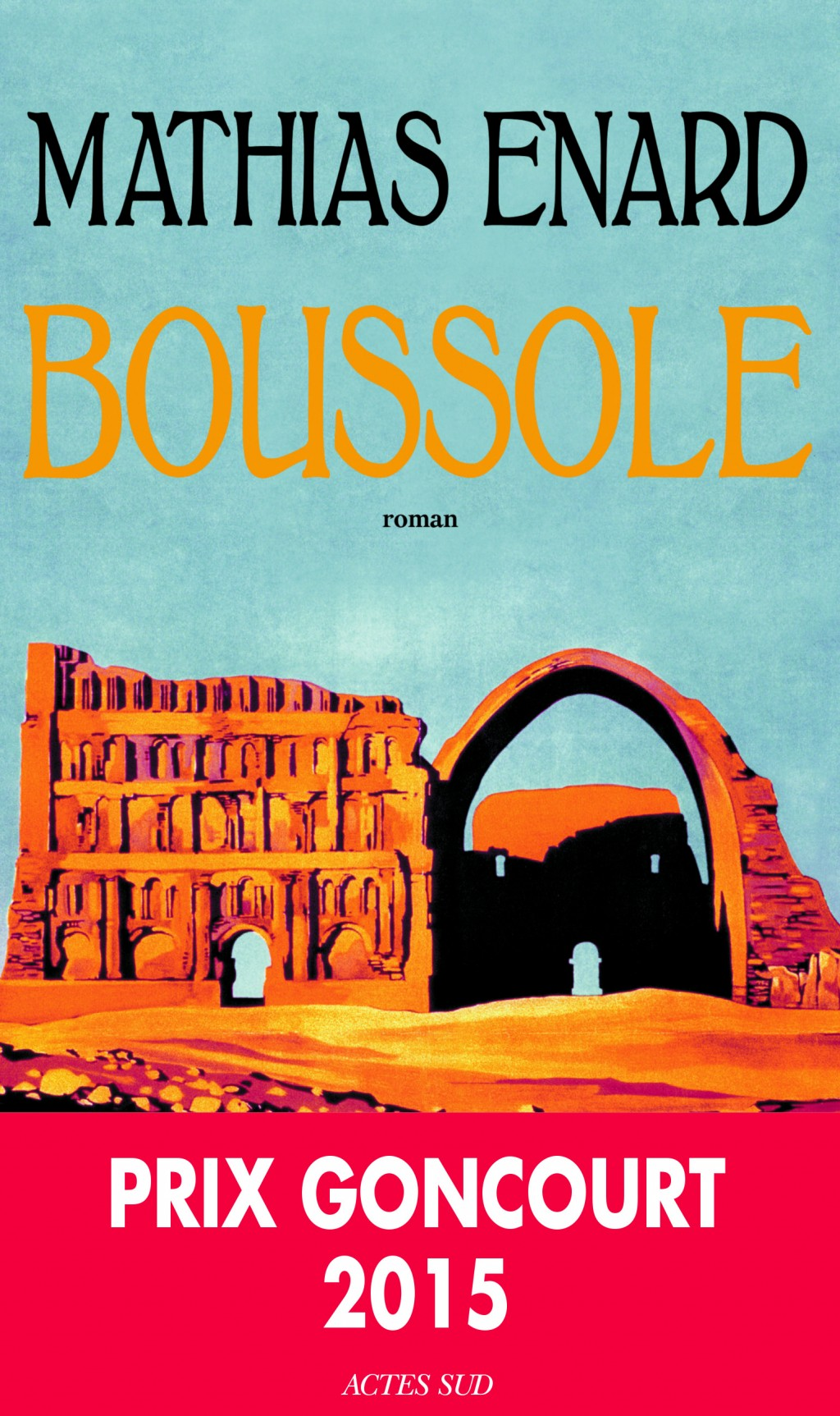 Critique – Boussole – Mathias Enard