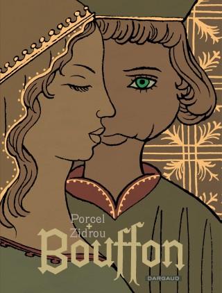 Critique – Bouffon– Porcel et Zidrou – Dargaud