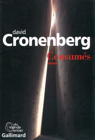 Critique – Consumés– David Cronenberg – Gallimard
