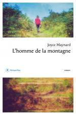 Critique – L'homme de la montagne – Joyce Maynard – Philippe Rey