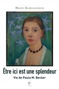 Critique – Être ici est une splendeur – Marie Darrieusecq – P.O.L.