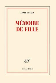 Critique – Mémoire de fille – Annie Ernaux – Gallimard