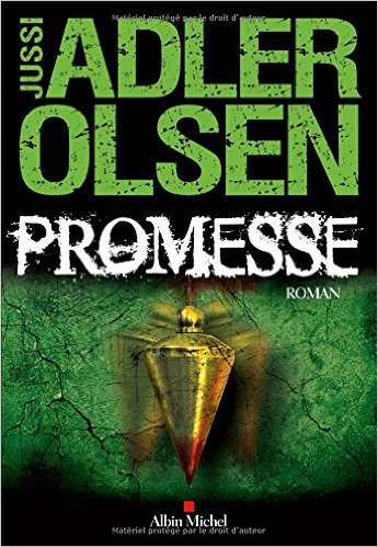 Critique – Promesse– Jussi Adler Olsen – Albin Michel
