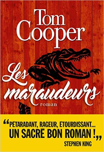 Critique – Les maraudeurs – Tom Cooper – Albin Michel