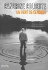 Critique – Un vent de cendres – Sandrine Collette – Denoël-Sueurs froides