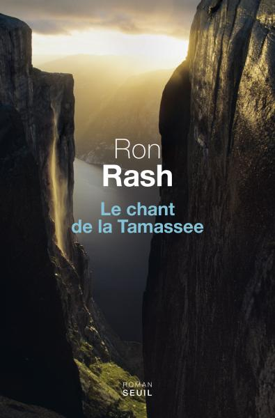 Critique – Le chant de la Tamassee – Ron Rash – Seuil