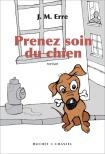 Critique – Prenez soin du chien – J. M. Erre – Buchet-Chastel