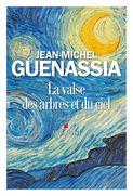 Critique – La valse des arbres et du ciel – Jean-Michel Guenassia – Albin Michel