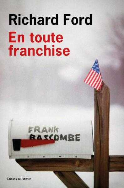Critique – En toute franchise – Richard Ford – L'Olivier