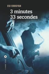 Critique – 3 minutes 33 secondes – Esi Edugyan – Liana Levi