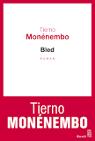 Critique – Bled – Tierno Monénembo – Seuil