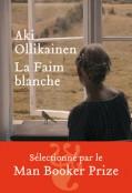 Critique – La faim blanche – Aki Ollikainen – Héloïse d'Ormesson