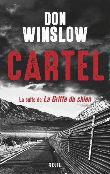 Critique – Cartel – Don Winslow – Seuil