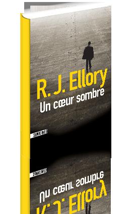 Critique – Un cœur sombre – R.J. Ellory – Sonatine