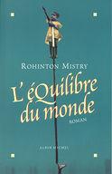 Critique – L'équilibre du monde – Rohinton Mistry – Albin Michel