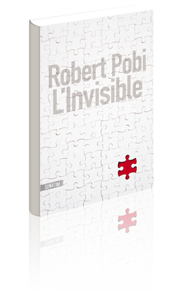 Critique – L'invisible – Robert Pobi – Sonatine