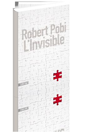 Critique – L'invisible – Robert Pobi – Sonatine