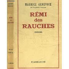 Critique – Rémi des Rauches – Maurice Genevoix – Flammarion