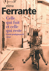 Critique – Celle qui fuit et celle qui reste – Elena Ferrante – Gallimard