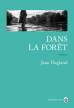 Critique – Dans la forêt – Jean Hegland – Gallmeister