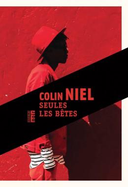 Critique – Seules les bêtes – Colin Niel – Rouergue noir