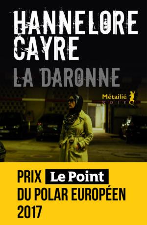 Critique – La daronne – Hannelore Cayre – Métailié