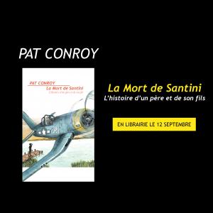 Critique – La mort de Santini – Pat Conroy – Le nouveau pont