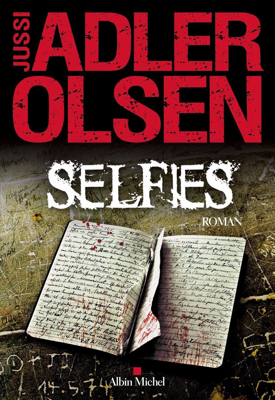 Critique – Selfies – Jussi Adler Olsen – Albin Michel