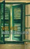 Critique – Nos vies – Marie-Hélène Lafon – Buchet Chastel