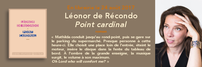 Critique – Point cardinal – Léonor de Récondo – Sabine Wespieser