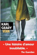 Critique – Vera – Karl Geary – Rivages