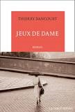 Critique – Jeux de dame – Thierry Dancourt – La table ronde
