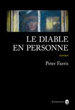 Critique – Le diable en personne – Peter Farris – Gallmeister